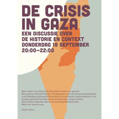 Amsterdam: Transnational Institute (TNI) - De crisis in Gaza