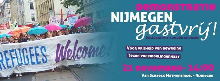 Nijmegen: Demonstratie: Nijmegen Gastvrij! Solidariteit zonder grenzen!